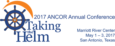 2017 ANCOR Conference Taking the Helm