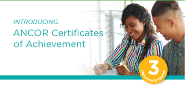 ANCOR Certificates of Achievement